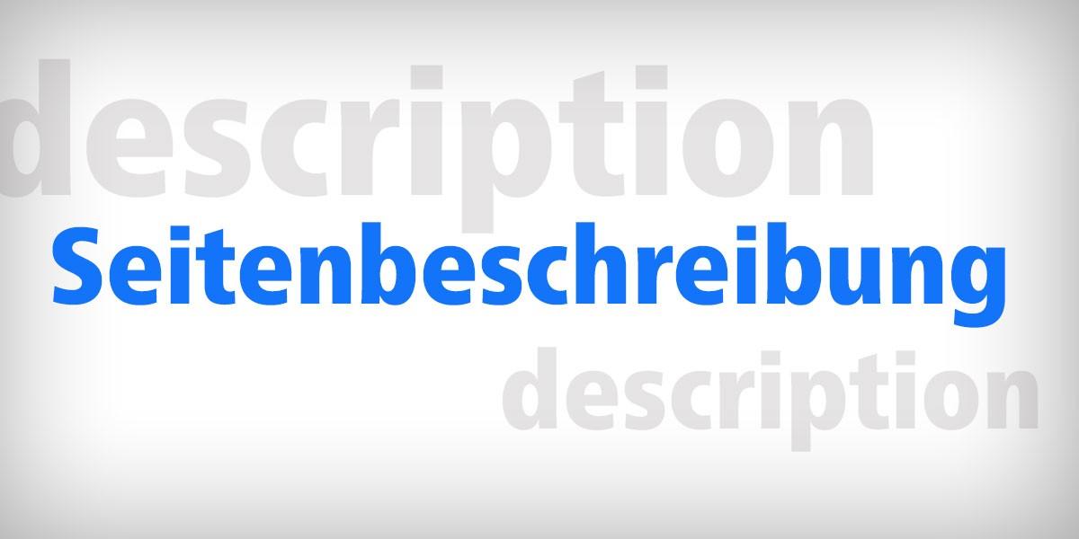 Die Seitenbeschreibung / Die Meta-Description
